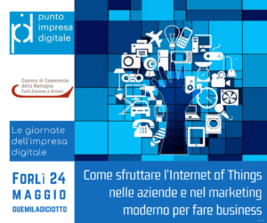 Come sfruttare l'Internet of Things nelle aziende e nel marketing moderno per fare business